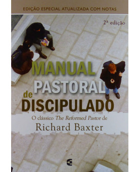 Livro Manual Pastoral De Discipulado | Richard Baxter