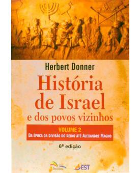 Livro História De Israel E Dos Povos Vizinhos | Volume 2 | Herbert Donner