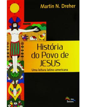 Livro História Do Povo De Jesus | Martin N. Dreher