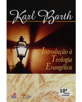 Livro Introdução À Teologia Evangélica | Karl Barth
