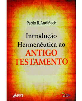 Introdução Hermenêutica Ao A.T | Pablo R. Andiñach