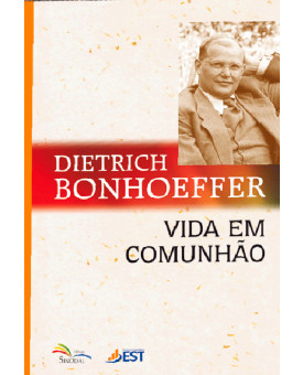 Livro Vida Em Comunhão | Dietrich Bonhoeffer