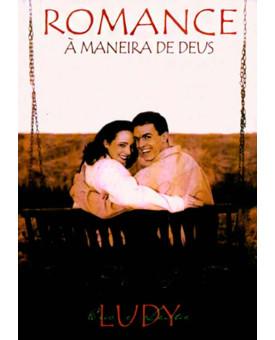 Romance a Maneira de Deus    Eric & Leslie Ludy