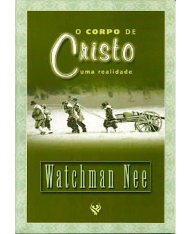 Livro O Corpo De Cristo, Uma Realidade | Watchman Nee