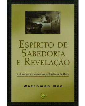 Espírito De Sabedoria E Revelação | Watchman Nee