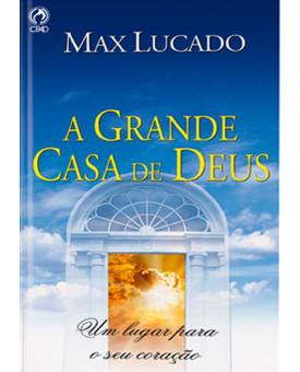 Livro A Grande Casa De Deus – Max Lucado