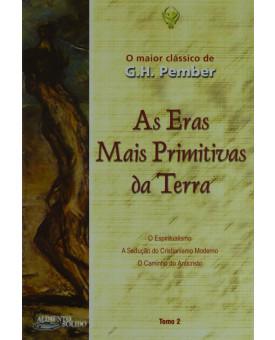 Livro As Eras Mais Primitivas Da Terra | Tomo 2 | G. H. Pember