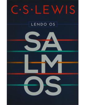 Livro Lendo Os Salmos | C. S. Lewis