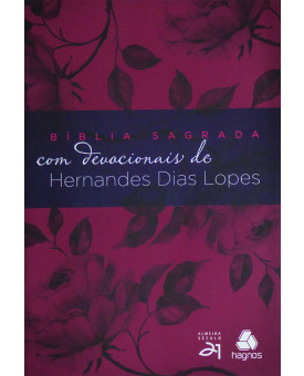 Bíblia Sagrada com Devocionais de Hernandes Dias Lopes | S21 | Letra Normal | Brochura | Uva