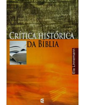 Crítica Histórica Da Bíblia | Eta Linnemann