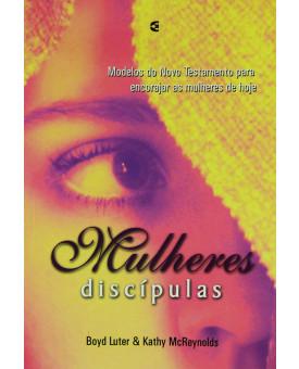 Mulheres Discípulas | Boyd Luter e Kathy McReynolds
