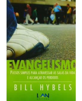 Livro Evangelismo | Passos Simples Para Atravessar As Salas Da Vida E Alcançar Os Perdidos | Bill
