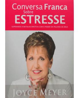 Conversa Franca Sobre O Estresse | Joyce Meyer