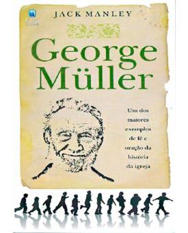 George Müller | Biografia | Edição de Bolso | Jack Manley