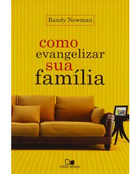 Livro Como Evangelizar Sua Família   Randy Newman