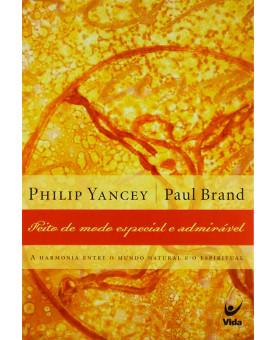 Livro Feito De Modo Especial E Admirável | Segunda Edição | Philip Yancey | Paul Brand