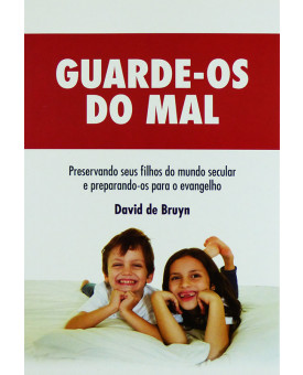 livro-guarde-os-do-mal-david-de-bruyn