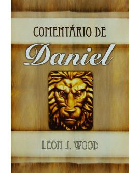 Comentário de Daniel | Leon J. Wood