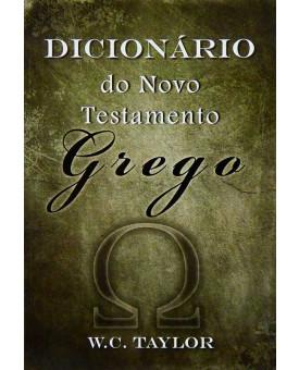 Livro Dicionário Do Novo Testamento Grego | Willian Carey Taylor