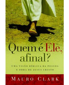 Livro Quem É Ele Afinal? | Mauro Clark