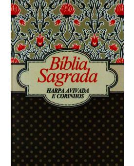 Bíblia Sagrada| Harpa Avivada e Corinhos | Capa Cetim