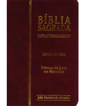 Bíblia Sagrada | Almeida Revista e Corrigida | Harpa Avivada e Corinhos | Palavras de Jesus em Vermelho | Letra Grande | Vinho