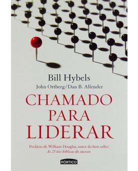 Chamado Para Liderar | Bill Hybels