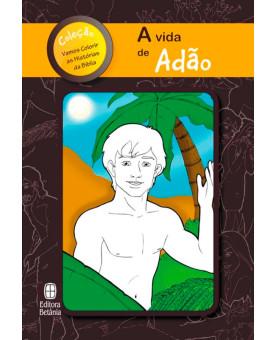 A Vida de Adão | Série vamos Colorir