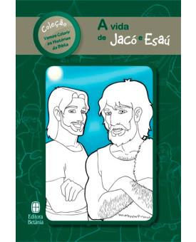 A Vida de Esaú e Jacó | Série Vamos Colorir