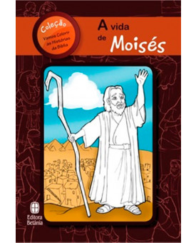 A Vida de Moisés | Série vamos Colorir