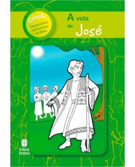 A Vida de José | Série vamos Colorir