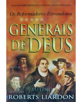 Generais De Deus | Os Reformadores Estrondosos | Roberts Liardon