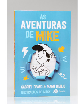 As Aventuras de Mike | Vol.1 | Gabriel Dearo e Manu Digilio