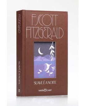 Suave é a Noite | F. Scott Fitzgerald