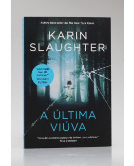 A Última Viúva | Karin Slaughter