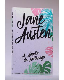 A Abadia de Northanger | Capa Dura | Jane Austen