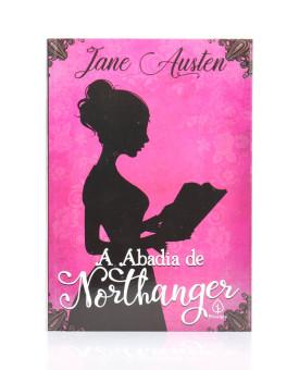 A Abadia de Northanger | Jane Austen