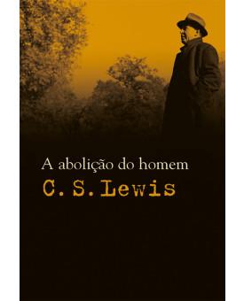 Livro A Abolição Do Homem – C. S. Lewis