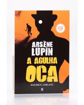 Arsène Lupin | A Agulha Oca | Maurice Leblanc