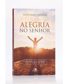 Alegria no Senhor   Leonardo Sahium