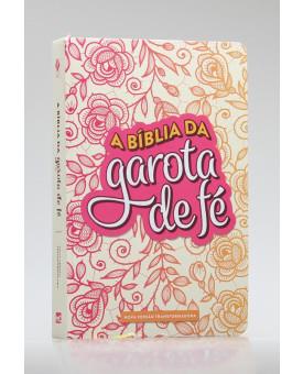 A Bíblia da Garota de Fé | NVT | Letra Normal | Capa Flexível | Rosas