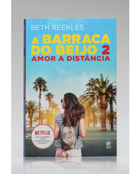A Barraca do Beijo 2 | Beth Reekles