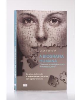 A Biografia Humana | Laura Gutman