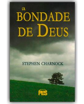 A Bondade De Deus | Stephen Charnock