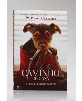 A Caminho de Casa | W. Bruce Cameron