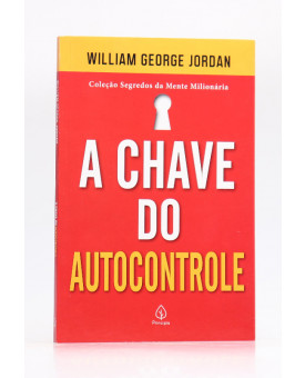A Chave do Autocontrole | Willian George Jordan