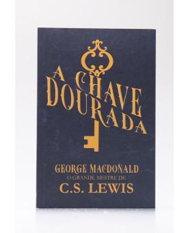 A Chave Dourada   George MacDonald