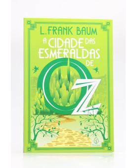 A Cidade das Esmeraldas de Oz   L. Frank Baum