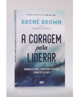 A Coragem para Liderar | Brené Brown