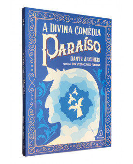 A Divina Comédia | Paraíso | Dante Alighieri